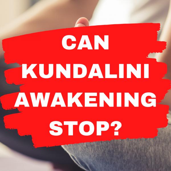 Can-Kundalini-Awakening-Stop
